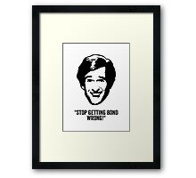 "Alan Partridge ""Bond"" Quote Framed Print"