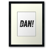 "Alan Partridge ""DAN!"" Quote Framed Print"