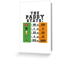Paddy stats Greeting Card