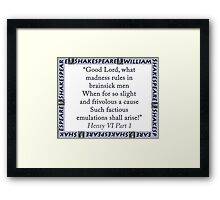 Good Lord What Madness - Shakespeare Framed Print
