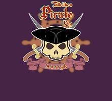 Talk like a Pirate Day Unisex T-Shirt