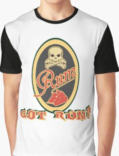 Got Rum? Graphic T-Shirt