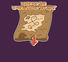 There Be Treasure Below Unisex T-Shirt