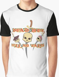 Dead men tell no tales Graphic T-Shirt