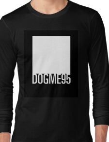 Dogme 95 minimal Long Sleeve T-Shirt