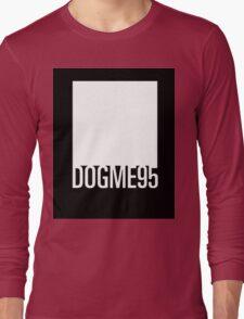 Dogme 95 minimal Long Sleeve T-Shirt