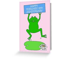 Happy February 29th Leap Year Anniversary Greeting Card