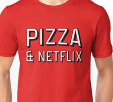 Pizza & Netflix T-Shirt | TV Marathon Takeaway Burger Breaking Bad House of Cards Arrested Development Game of Thrones Orange the new black Unisex T-Shirt