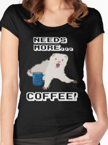 Ferret Needs More Coffee! Women's Fitted Scoop T-Shirt