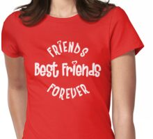 Best Friends - Friends Forever Womens Fitted T-Shirt