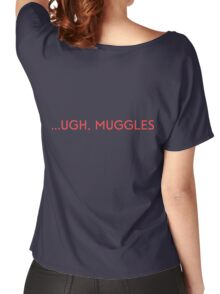 ...UGH, MUGGLES Women's Relaxed Fit T-Shirt