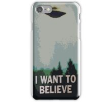 I Want to Believe- X Files iPhone Case/Skin
