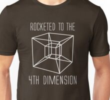 Rocketed to the fourth dimension Unisex T-Shirt