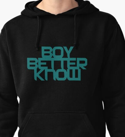 JME BOY BETTER KNOW  Pullover Hoodie
