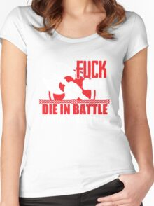 Fuck calm - die in battle and go to Valhalla Women's Fitted Scoop T-Shirt