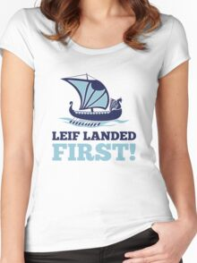 Leif landed first!  Women's Fitted Scoop T-Shirt
