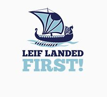 Leif landed first!  Unisex T-Shirt
