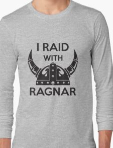 I raid with ragnar Long Sleeve T-Shirt
