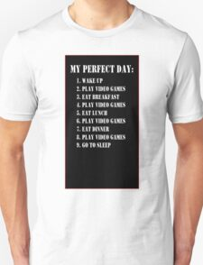 MY PERFECT DAY T-Shirt