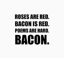Bacon Poem 2 Unisex T-Shirt