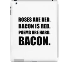 Bacon Poem 2 iPad Case/Skin