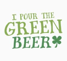 I pour the GREEN BEER! cute St Patricks day Design One Piece - Long Sleeve