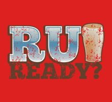 R U READY? with beer pint One Piece - Long Sleeve