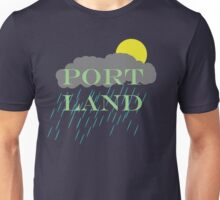 Portland rain or shine Unisex T-Shirt