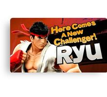 Here Comes A New Challenger! Ryu! Canvas Print