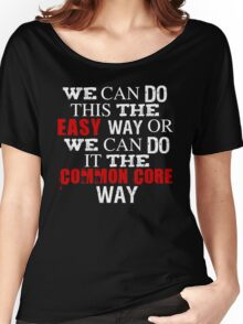 Common Core Humor Women's Relaxed Fit T-Shirt
