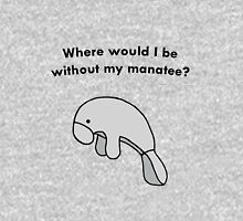 Where would I be without my manatee? Womens Fitted T-Shirt