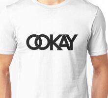 OOKAY Unisex T-Shirt
