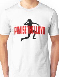 Praise the Lloyd- Carli  Unisex T-Shirt