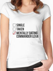 MENTALLY DATING COMMANDER LEXA Women's Fitted Scoop T-Shirt