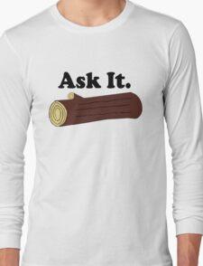 Ask It Log Lady Twin Peaks Long Sleeve T-Shirt