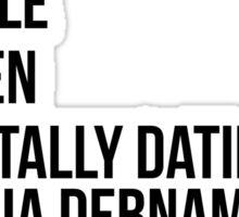 MENTALLY DATING ALYCIA DEBNAM-CAREY Sticker