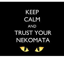 Keep Calm and Trust Your Nekomata Black and Red Photographic Print