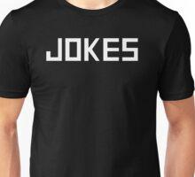JOKES Unisex T-Shirt
