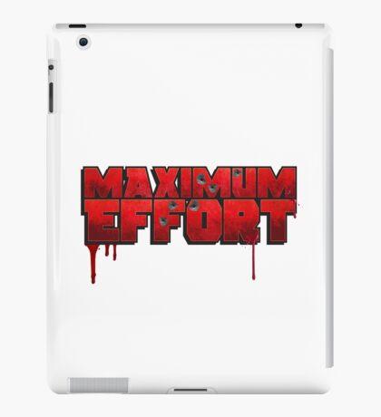 Maximum Effort iPad Case/Skin