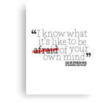 Dr. Spencer Reid's Quote Canvas Print