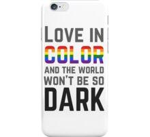 Love in Color iPhone Case/Skin