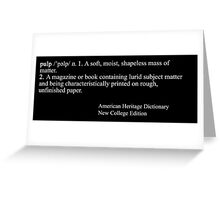 Pulp Fiction: Definition Greeting Card