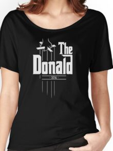 The Donald | Trump Shirt | Funny Political Design Women's Relaxed Fit T-Shirt
