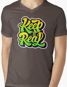 keep it real Mens V-Neck T-Shirt