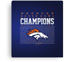 Broncos champions SUMMARY 2 Canvas Print