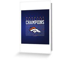 Broncos champions SUMMARY 2 Greeting Card