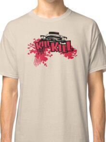 Kill Fury Kill Funny Man Tshirt Classic T-Shirt