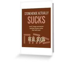 tweets by @dril - Stonehenge Greeting Card