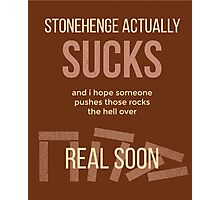 tweets by @dril - Stonehenge Photographic Print