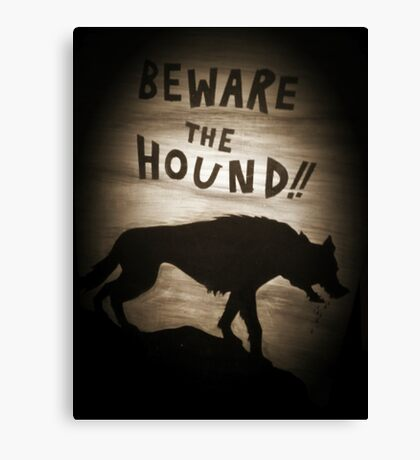 Sherlock Beware the Hound Canvas Print